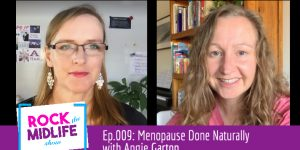 Ep.009: Menopause Done Naturally with Angie Garton