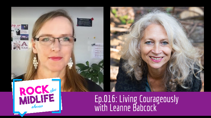 Ep.016: Living Courageously with Leanne BabcockEp.016: Living Courageously with Leanne Babcock